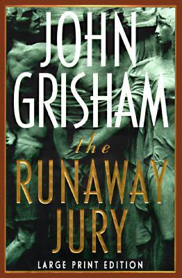Runaway Jury - John Grisham - Hardcover