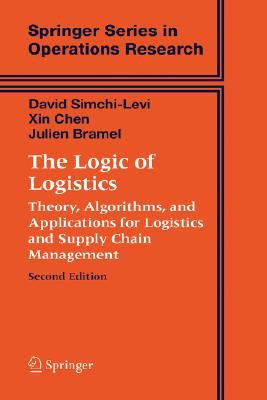 Logic Of Logistics Theory, Algorithms, And Applications For Logistics And Supply Chain Management