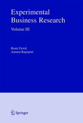 Experimental Business Research Marketing, Accounting And Cognitive Perspectives