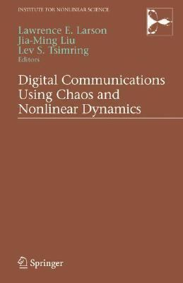 Digital Communications Using Chaos And Nonlinear Dynamcis