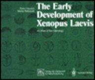 Early Development of Xenopus Laevis: An Atlas of the Histology