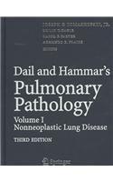 Dail and Hammar's Pulmonary Pathology: Volume I: Non-neoplastic Lung Disease Volume II: Neoplastic Lung Disease