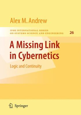Missing Link in Cybernetics: Logic and Continuity