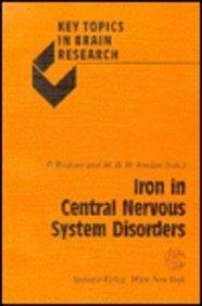 Iron in Central Nervous System Disorders (Texts and Monographs in Symbolic Computation,)