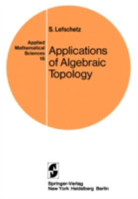 Applications of Algebraictopology, Graphs and Networks: The Picard-Lefschetz Theory and Feynman Integrals
