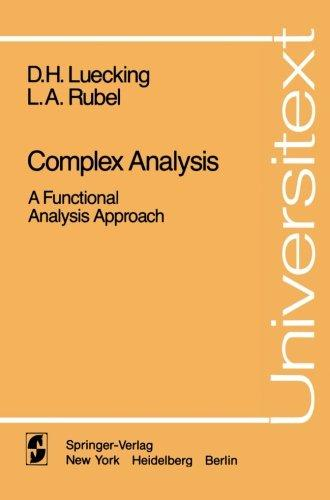 Complex Analysis: A Functional Analysis Approach (Universitext)