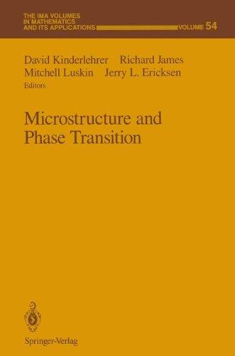 Microstructure and Phase Transition (The IMA Volumes in Mathematics and its Applications)
