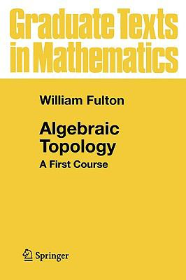 Algebraic Topology A First Course