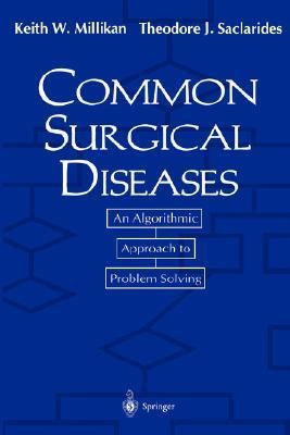 Common Surgical Diseases An Algorithmic Approach to Problem Solving