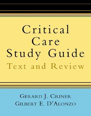 Critical Care Study Guide Text and Review