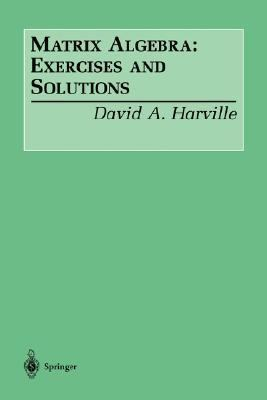 Matrix Algebra Exercises and Solutions