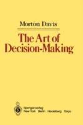 Art of Decision-Making