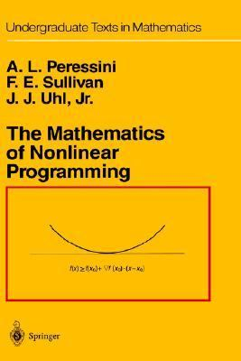 Mathematics of Nonlinear Programming
