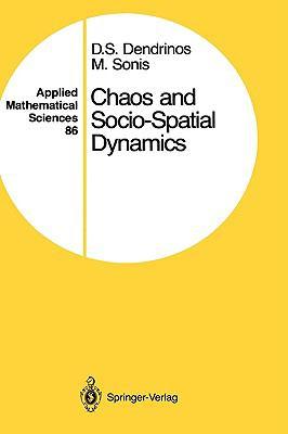 Chaos and Socio-Spatial Dynamics - Dimitrios S. Dendrinos - Hardcover