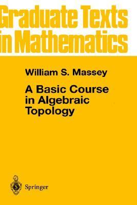 Basic Course in Algebraic Topology