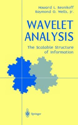 Wavelet Analysis The Scalable Structure of Information