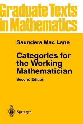 Categories for the Working Mathematician
