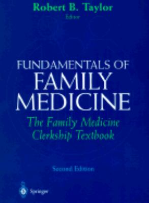 Fundamentals of Family Medicine The Family Medicine Clerkship Book