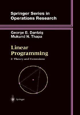 Linear Programming Theory and Extensions