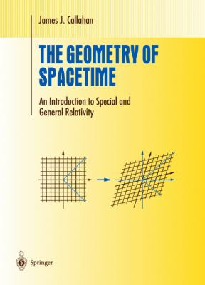 Geometry of Spacetime An Introduction to Special and General Relativity