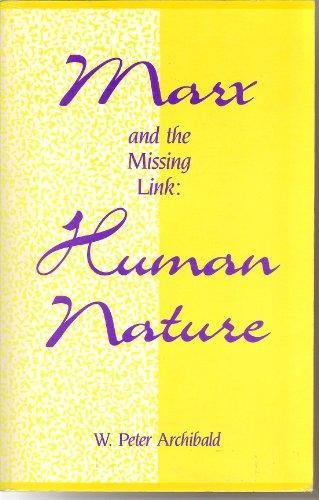 Marx and the Missing Link: 'Human Nature'