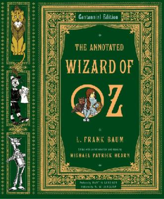 Annotated Wizard of Oz The Wonderful Wizard of Oz