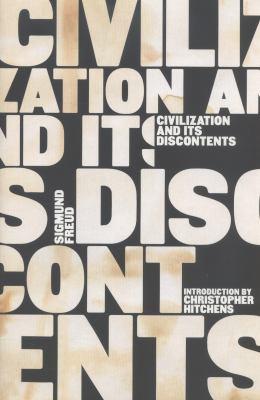 Civilization and Its Discontents (Complete Psychological Works of Sigmund Freud)