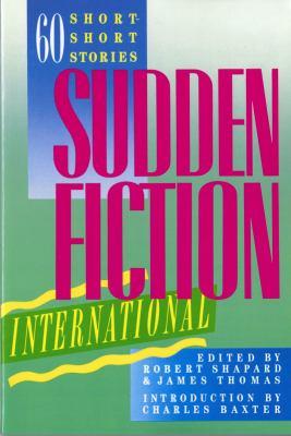 Sudden Fiction International Sixty Short-Short Stories