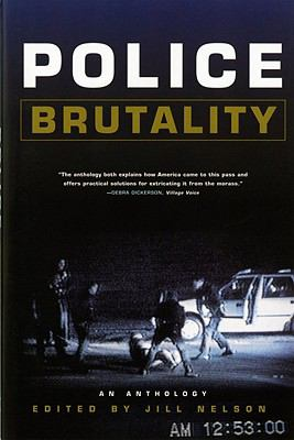 Police Brutality An Anthology