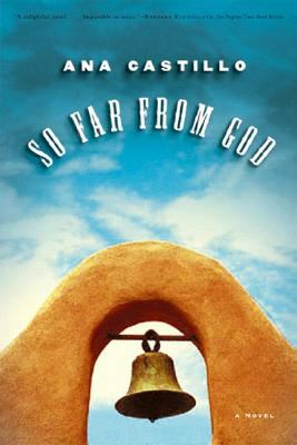 So Far from God A Novel
