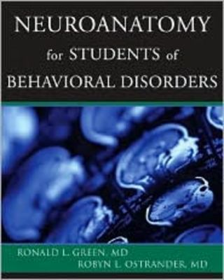 Neuroanatomy for Students of Behavior