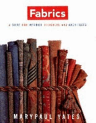 Fabrics A Guide for Interior Designers and Architects