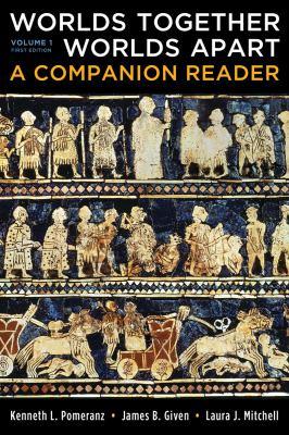 Worlds Together, Worlds Apart: A Companion Reader (Vol. 1)