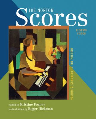 The Norton Scores: for The Enjoyment of Music: An Introduction to Perceptive Listening, Eleventh Edition (Vol. 2)