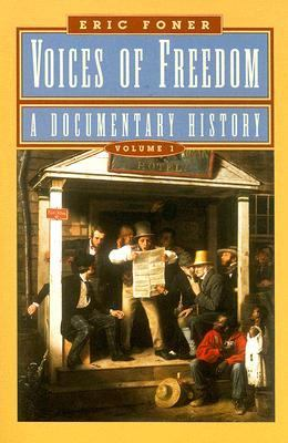 Voices of Freedom A Documentary History