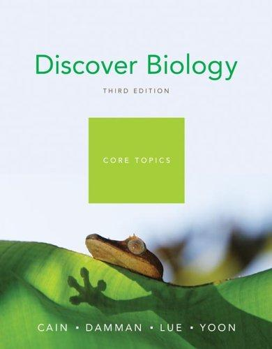 Discover Biology, Core Topics, Third Edition