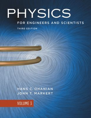 Physics, for Engineers and Scientists, Volume 3