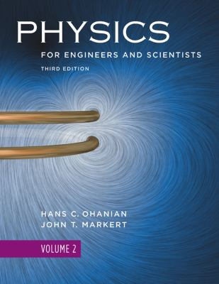 Physics, for Engineers and Scientists, Volume 2