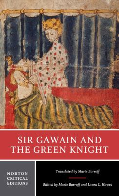 Sir Gawain and the Green Knight (Norton Critical Edition)