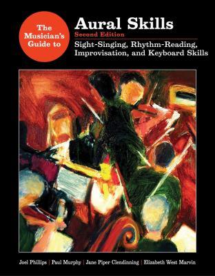 Musicians Guide to Aural Skills Vol. 1 : Sight Singing, Rhythm Reading and Keyboard Skills