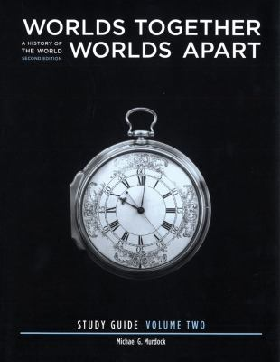 Worlds Together, Worlds Apart - Volume 2 Study Guide