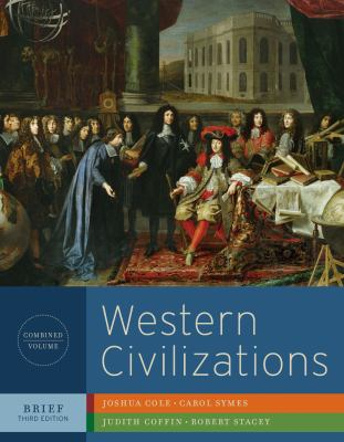 Western Civilizations: Their History and Their Culture (Brief Third Edition)  (Vol. One-Volume)