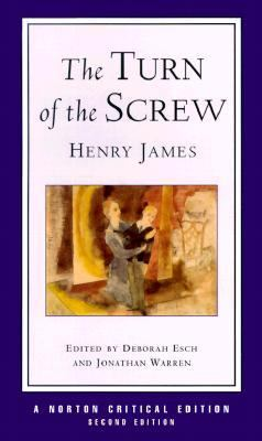 Turn of the Screw Authoritative Text, Contexts, Criticism