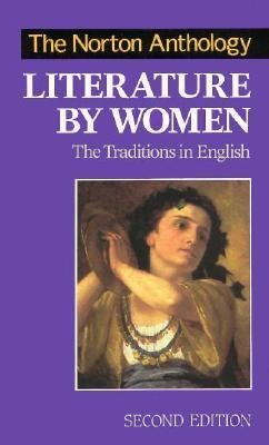 Norton Anthology of Literature by Women The Traditions in English