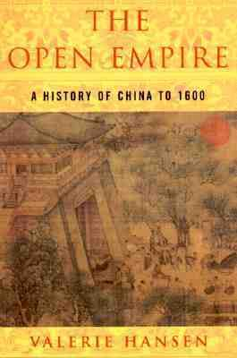 Open Empire A History of China to 1600