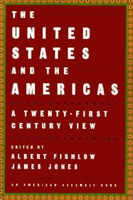 United States and the Americas A Twenty-First Century View