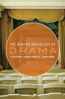 The Norton Anthology of Drama (Vol. 1 & 2)