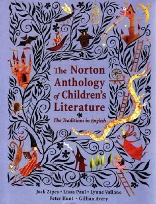 Norton Anthology Of Children's Literature The Traditions In English