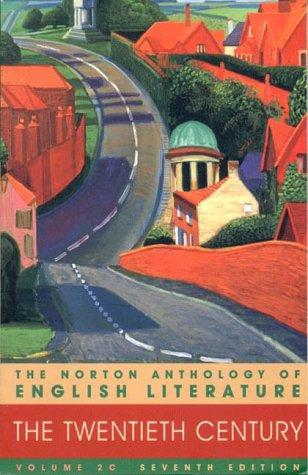 Anthology of English Literature: The Twentieth Century, Vol. 20, 7th Edition