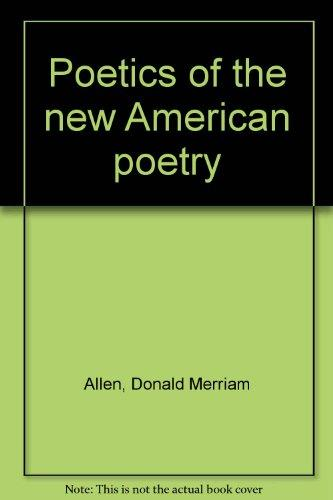 Poetics of the new American poetry